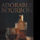 Matthew Sanders Releases ADORABLE BOURBON