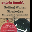 Angela Booth Releases Second Ebook in Selling Writer Strategies Series