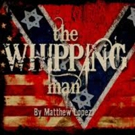 Black Box Theatre Presents THE WHIPPING MAN