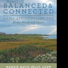 Maggie Davis-Jelly, LCSW Shares Book on Life Balance