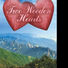 Robert Brian Edney Relases TWO WOODEN HEARTS