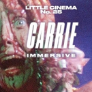 Take CARRIE to the Prom in Theatrical, Immersive Movie Screening Tonight with Little Cinema