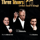 THE THREE TENORS Will Launch Comedy Tour from Boston in 2016