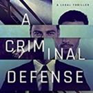 William L. Myers, Jr. Releases 'A Criminal Defense'