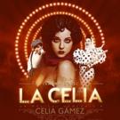 LA CELIA, musical que homenajea a Celia Gámez, vuelve a España