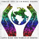 Lin-Manuel Miranda & Jennifer Lopez Release Tribute Song 'Love Make The World Go Round' for Orlando