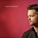Season 6 Champion of THE VOICE Josh Kaufman Releases New Self-Titled EP