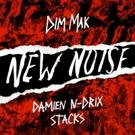 "Dim Mak's Free Music Imprint New Noise Drops Damien N-Drix ""Stacks"""