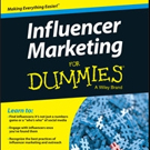 Wiley Launches INFLUENCER MARKETING FOR DUMMIES