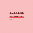 Blonder Announces Debut EP + Tour with Day Wave this June