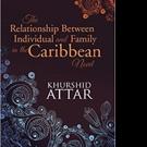 Khurshid Attar Pens Caribbean Novel