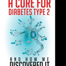 A CURE FOR DIABETES TYPE 2 is Released