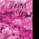 Karen Chisholm Shares I AM WITH YOU