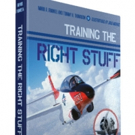 Learn About America's Jet Pilot Aircraft in New Book 'TRAINING THE RIGHT STUFF'