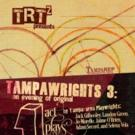TampaRep's Laboratory Company's TAMPAWRIGHTS 3 Opens 7/9