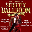 Tickets Starting at $29 for STRICTLY BALLROOM's Final Three Weeks in Toronto