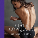 BWW Review: Misty Copeland Dances Off the Pages of Gregg Delman's MISTY COPELAND