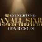 Re-Broadcast of ONE NIGHT ONLY: ALL-STAR COMEDY TRIBUTE TO DON RICKLES Airs 4/9