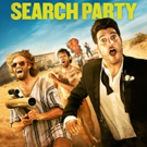 Hilarious Comedy SEARCH PARTY Now Available on Digital HD and On Demand