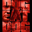 Nicolas Cage Stars in Action Thriller DOG EAT DOG, Available on DVD & Blu-ray 12/27