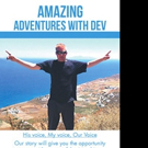 Melody Boulton Releases AMAZING ADVENTURES WITH DEV