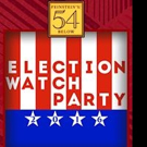Feinstein's/54 Below to Host Election Day Watch Party