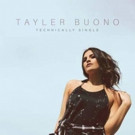 Pop Singer Tayler Buono Releases Behind-the-Scenes Video for New Single 'Technically Single'