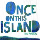 ONCE ON THIS ISLAND To Hold Open Call for 'Ti Moune' in Atlanta