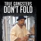 Don Farilla Releases TRUE GANGSTERS DON'T FOLD