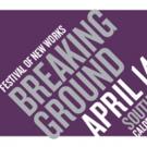 2016 Breaking Ground Festival Kicks Off This April at Huntington