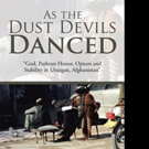 AS THE DUST DEVILS DANCED by Jeffery Crowther is Released