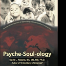 David L. Roberts Shares PSYCHE-SOUL-OLOGY for Troubled Kids