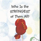 Shahrzad Vaziri Releases WHO IS THE STRONGEST OF THEM ALL?