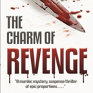 The Charm of Revenge, a Murder/Mystery Suspense Thriller by Tom Secret