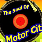 Stage Door Theatre to Present THE SOUL OF MOTOR CITY, 6/10-7/17