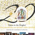 Opera in the Heights Celebrates 20th Anniversary with Arts Appreciation Event