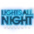 deadmau5, Above & Beyond, Zedd and More to Headline LIGHTS ALL NIGHT