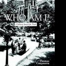 Thomas Carcaterra Shares WHO AM I?