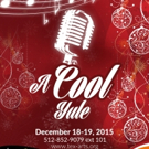 TexARTS to Present A COOL YULE This December