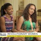 VIDEO: HAMILTON Actresses Talk Female Empowerment on 'CBS This Morning'