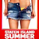 New Comedy STATEN ISLAND SUMMER Comes to Netflix Today