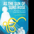 'As the Sun of Suns Rose: The Darkness of the Creeds Was Dispelled' is Released