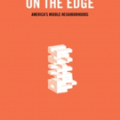 'On the Edge: America's Middle Neighborhoods' is Released