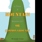 Richard Cook Pens 'Is There a Mountain of Difference between Us or 'Common Ground'?'