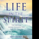 LIFE IN THE SPIRIT is Released