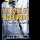 'The Eyes of Leadership - Optimize Your Vision' is Released
