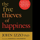 'The Five Thieves of Happiness' is Now Available