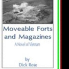 Dick Rose's MOVEABLE FORTS AND MAGAZINES Receives New Marketing Push