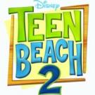 Over 7 Million Viewers Tune in for Disney Channel's TEEN BEACH 2