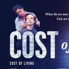 COST OF LIVING Opens Tomorrow at Manhattan Theatre Club